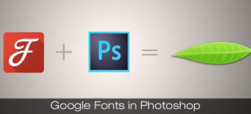 Google Fonts + Adobe Photoshop = Fontea